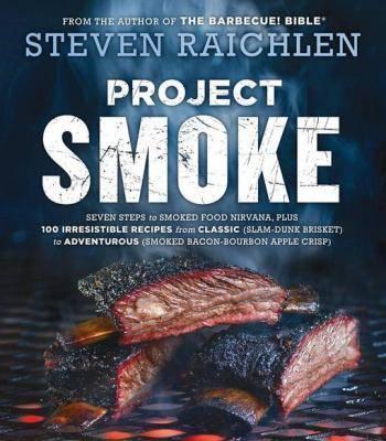 Project Smoke Steven Raichlen