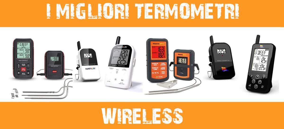 I migliori termometri wireless per barbecue 2020