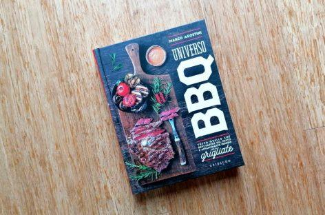 Universo BBQ : il nuovo libro di Marco Agostini